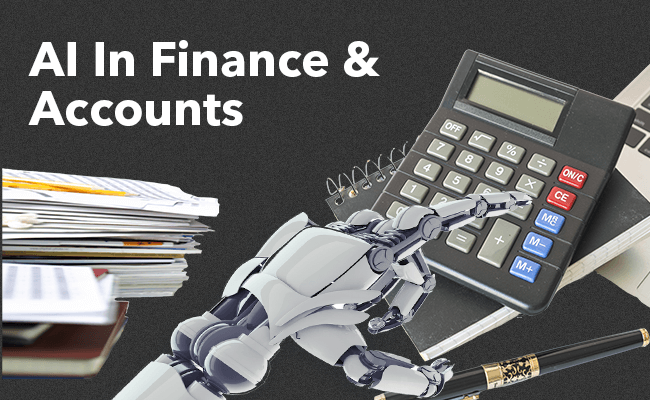 Use of AI in Accounts and Finance